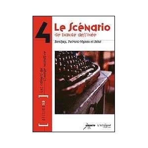 Book : Le scénario de bande dessinée - LES CAHIERS DE L'IMAGE NARRATIVE