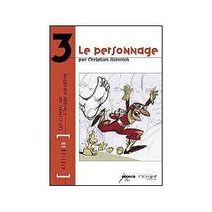 Book : Le Personnage - LES CAHIERS DE L'IMAGE NARRATIVE