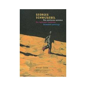 Book : GEORGES SCHWIZGEBEL : Animated Paintings