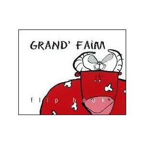 Flipbook : Grand' Faim (Big Hunger)