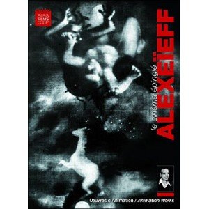 DVD : ALEXEÏEFF Le Cinéma Epinglé (The Pinned Cinema)