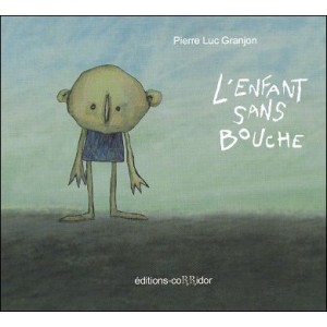 DVD-Book : L'enfant sans bouche (The child without mouth)