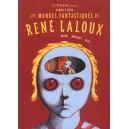 Livre : Les Mondes Fantastiques de René Laloux