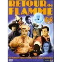 DVD : Retour de Flamme - Volume 5