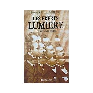 Livre : Les frères LUMIERE - L'invention du Cinéma