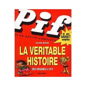Book : PIF la véritable histoire - Des origines à 1973