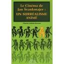 Livre : Le cinéma de Jan SVANKMAJER un surréalisme animé