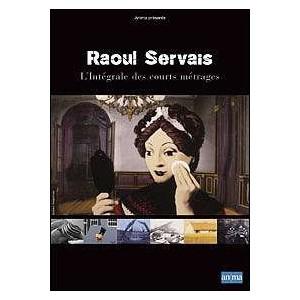 DVD : RAOUL SERVAIS L'intégrale des courts métrages