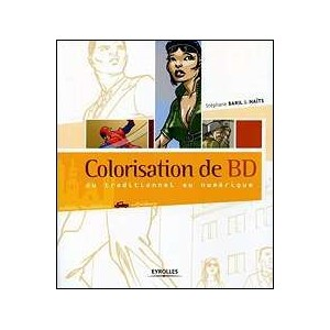 Book : COLORISATION DE BD - Du traditionnel au numérique