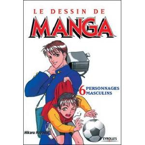 Book : LE DESSIN DE MANGA - Volume 06 : Personnages masculins