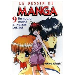 Livre : LE DESSIN DE MANGA - Volume 09 : Bishoujo Nanas et autres Lolitas