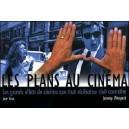 Livre : LES PLANS AU CINÉMA - Les grands effets de cinéma que tout réalisateur doit connaître
