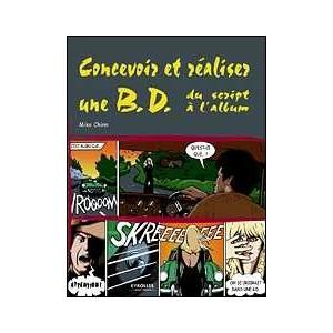 Livre : CONCEVOIR ET RÉALISER UNE BD - Du script à l'album