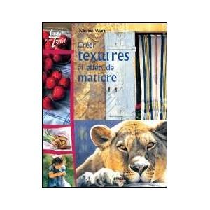 Book : CRÉER TEXTURES ET EFFETS DE MATIÈRE