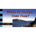 Flipbook : Where Do Bridges Come From ? (D'où viennent les Ponts ?)