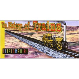 Flipbook : The History of TRAINS (L'Histoire des Trains)