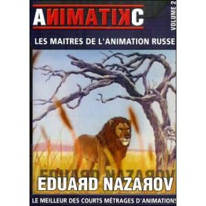 DVD : EDUARD NAZAROV - Les maîtres de l'animation russe