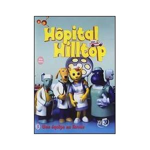 DVD : Hôpital Hilltop - Vol 3 : Un équipe en forme