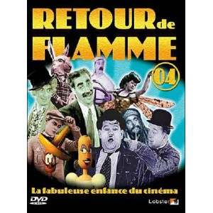 DVD : Retour de Flamme - Volume 4