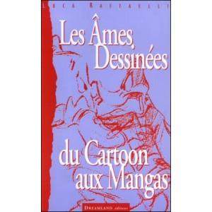 Book : LES ÂMES DESSINÉES - Du Cartoon aux Mangas