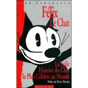 Livre : FÉLIX LE CHAT - La folle histoire du chat le plus célèbre au monde