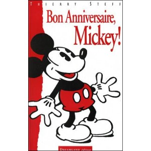 Book : Bon Anniversaire Mickey ! (Happy Birthday Mickey !)
