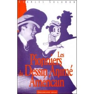 Book : Les Pionniers du Dessin Animé Américain (Pioneers of the American Cartoon)