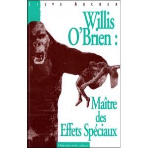 Book : WILLIS O'BRIEN - Maître des Effets Spéciaux
