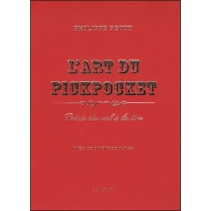 Book : L'ART DU PICKPOCKET - History of the pick-pocketing
