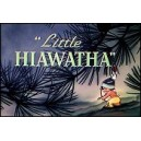 Super 8 DISNEY : Little Hiawatha (VO)