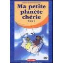 DVD : Ma petite planète chérie Vol 2