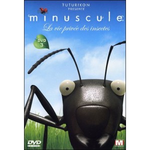 DVD : MINUSCULE - Private life of the insects Vol 3