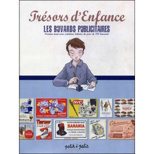 Book : LES BUVARDS PUBLICITAIRES (Advertising Blotters) - Vol 1