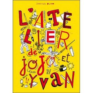 Comics : The workshop of Jojo and Yvan (L'atelier de Jojo et Yvan)