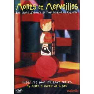 DVD : MONTS ET MERVEILLES - Les chefs d'oeuvre de l'animation canadienne - Vol 1
