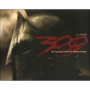 Livre : 300 - De l'autre côté du grand écran