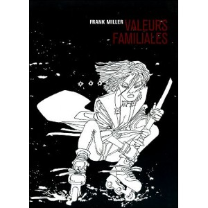 Comics : SIN CITY 5 : Valeurs familiales