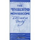 Flipbook : THE WHIRLWIND MOVIESCOPE - Life's not so Dusty