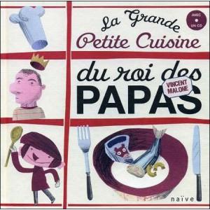 Book-CD : La Grande Petite Cuisine du Roi des Papas
