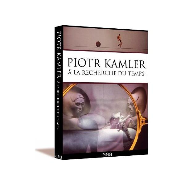 DVD : PIOTR KAMLER - A la recherche du temps