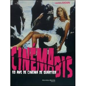 Book : CINEMA BIS - 50 ans de cinéma de quartier