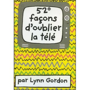 Game : 52 façons d'oublier la télé (52 Alternatives to TV)