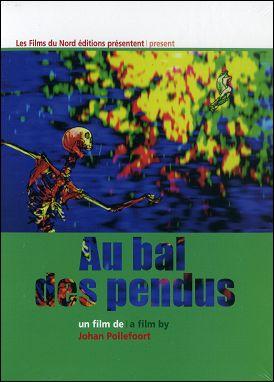 AU BAL DES PENDUS - Un film de Johan POLLEFOORT