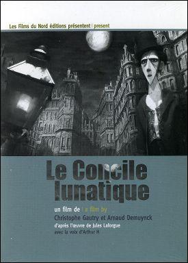 LE CONCILE LUNATIQUE - Un film de Christophe GAUTRY et Arnaud DEMUYNCK