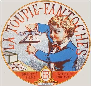 La Toupie FANTOCHES - Dessin d'Emile REYNAUD