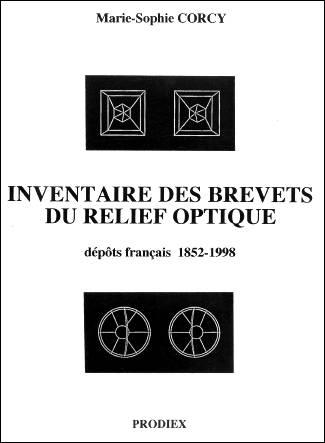 Livre : INVENTAIRE DES BREVETS DU RELIEF OPTIQUE