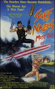 Surf Nazis Must Die - affiche