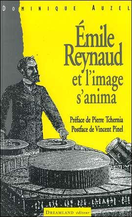 EMILE REYNAUD - Et l'image s'anima