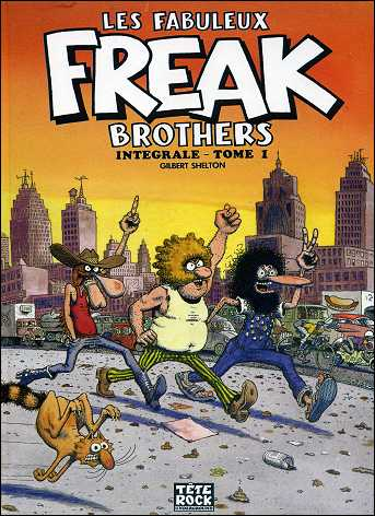 Les fabuleux FREAK BROTHERS de Gilbert SHELTON - couverture du volume 1