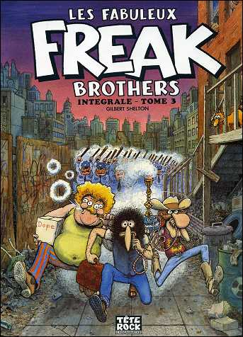 Les fabuleux FREAK BROTHERS de Gilbert SHELTON - couverture du volume 3